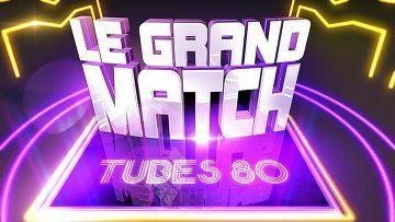 Le Grand Match : Spéciale tubes 80 (integrale) - http://cpasbien.pl/le-grand-match-speciale-tubes-80-integrale/