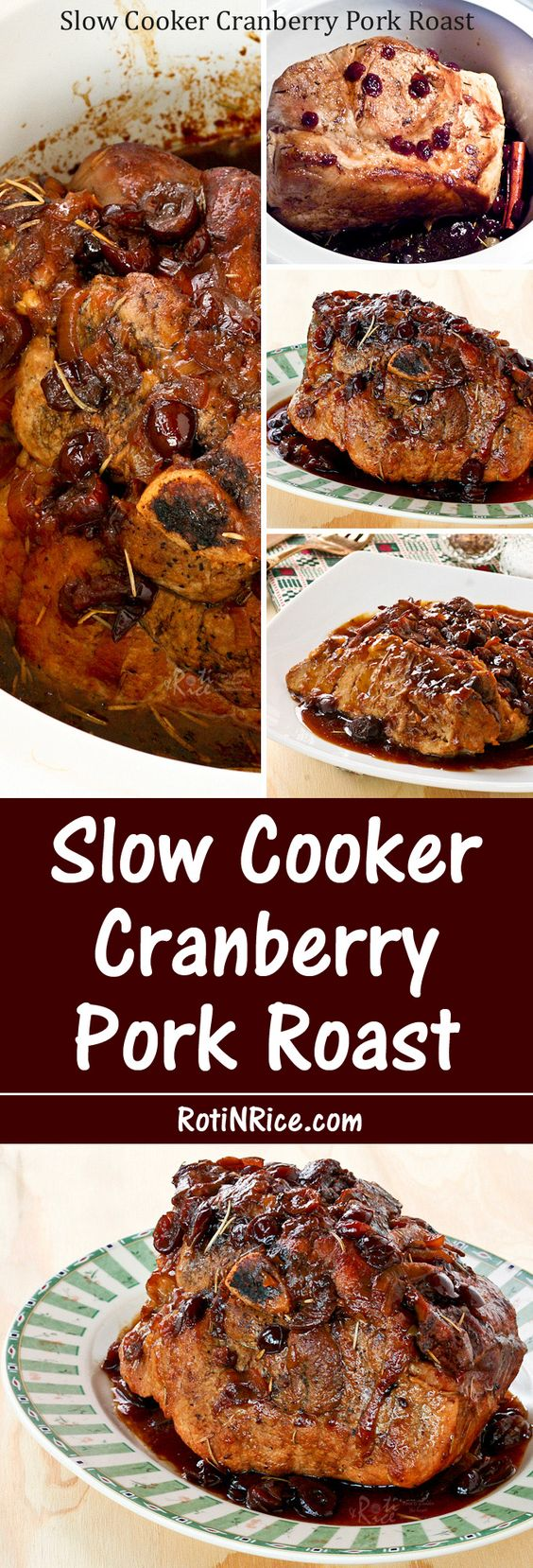 coming home to a perfectly cooked Slow Cooker Cranberry Pork Roast ...