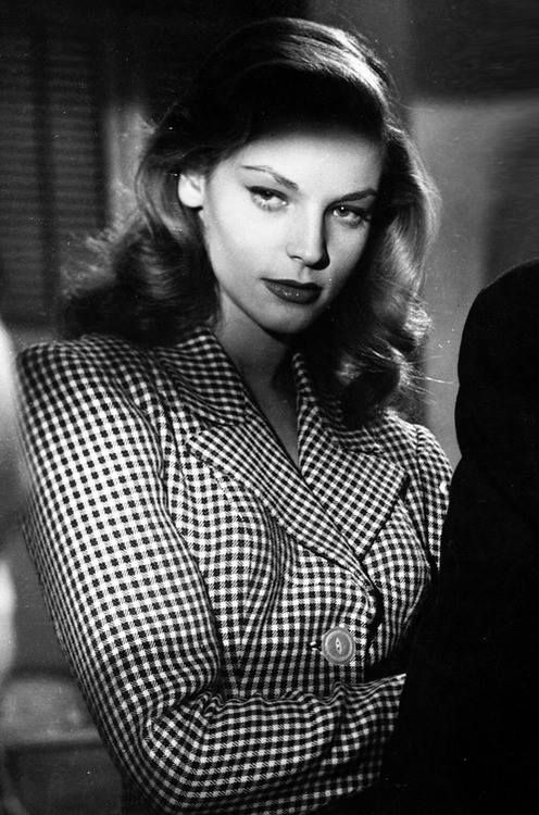 """Lauren Bacall in To Have And Have Not... """"You know how to whistle don't you Steve? You just put your lips together and blow."""""""