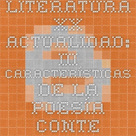 Caracteristicas de la poesia contemporania.