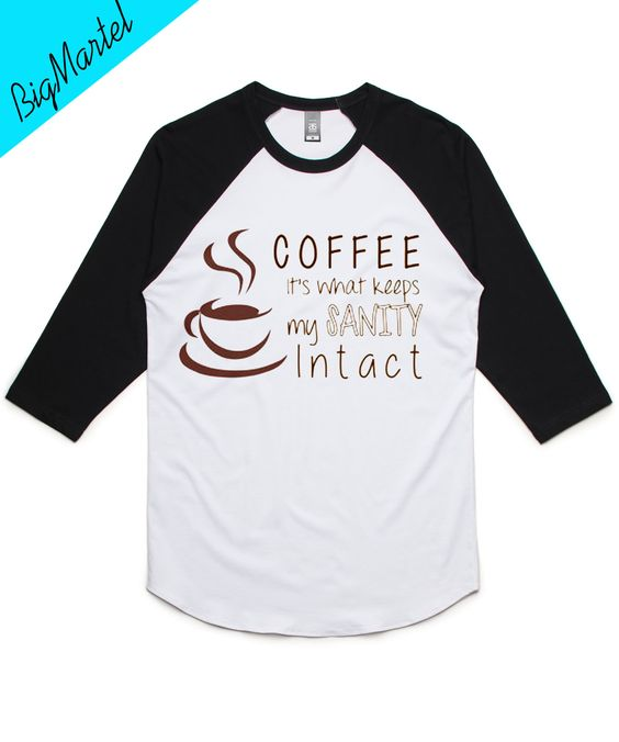 Coffee Sanity Raglan Baseball T-shirt