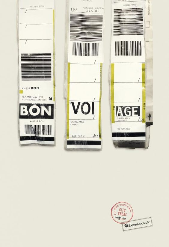 BON VOI AGE  Find your ideal city break  Expedia.co.uk    Advertising Agency: Ogilvy & Mather, London, UK  Executive Creative Director: Gerry Human  Copywriters / Art Directors: Jon Morgan, Mike Watson  Business Director: Stephen Hillcoat  Retoucher: Trevor Qizilbash  Designer: Mark Osborne  Published: January 2013