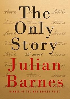 Summary And Reviews Of The Only Story By Julian Barnes Julian