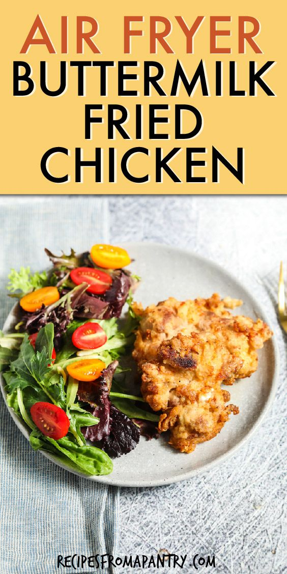 Easy Air Fryer Fried Chicken Buttermilk Fried Chicken In 2020 Air Fryer Fried Chicken Air Fryer Recipes Healthy Air Fryer Dinner Recipes