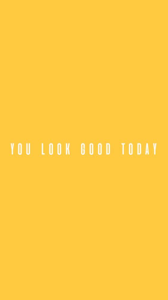 você parece bem hoje