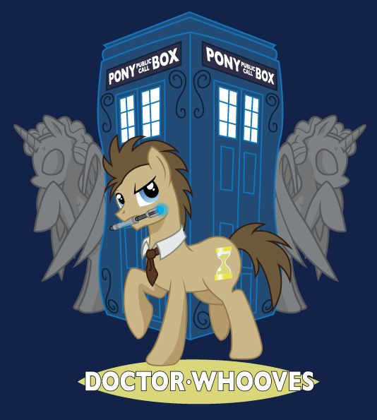 Oh yes - awesome mash-up!!!  http://fc03.deviantart.net/fs71/f/2012/017/d/3/doctor_whooves_by_hezaa-d4mpk1l.png