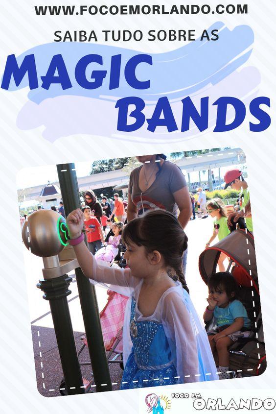Saiba tudo sobre as Magic Bands