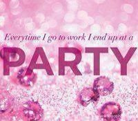 Party for a living #directsales