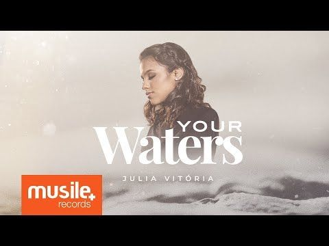 Julia Vitoria Your Waters Live Session Youtube