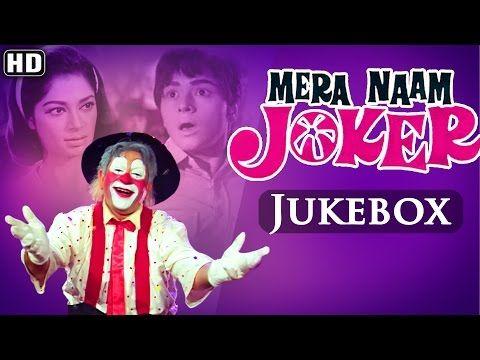 All Songs Of Mera Naam Joker Hd Asha Bhosle Manna Dey Mukesh Superhit Hindi Songs Youtube Lagu Joker Penjara