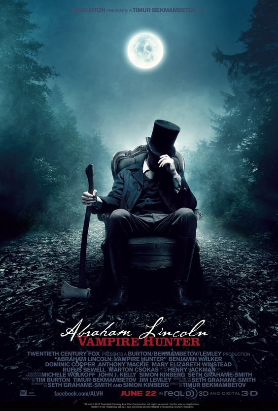 Abraham Lincoln: Vampire Hunter  I actually want to see this.