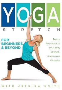 Amazon.com : Yoga Stretch for Beginners and Beyond : Sports & Outdoors