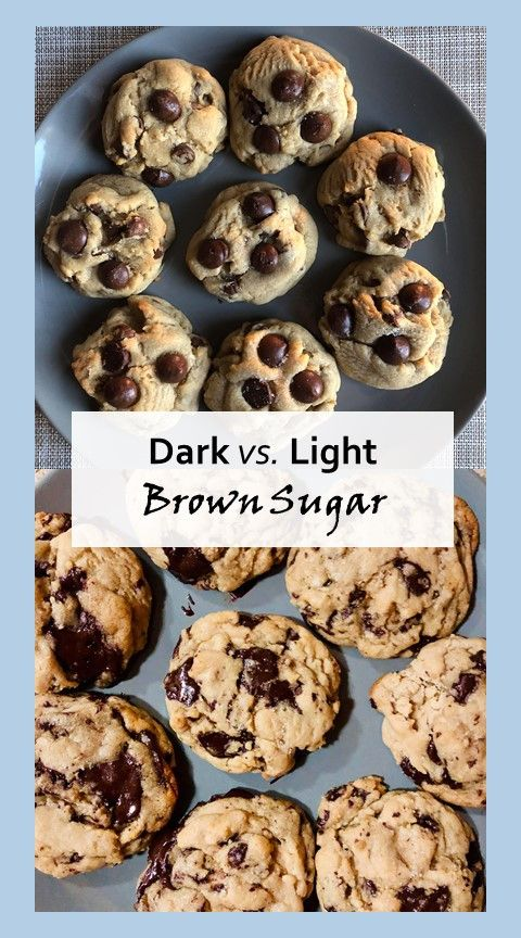 Dark Vs Light Brown Sugar Brown Sugar Quick Cookies Chocolate