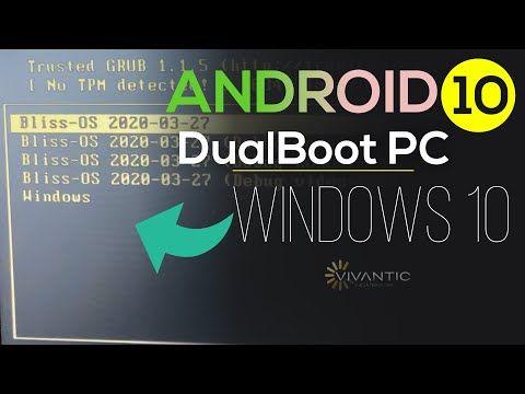 Guia 2020 Instalar Android 10 En Pc En Dual Boot Con Windows 10 Bliss Os Sistema Operativo Youtube Windows 10 Windows Sistema Operativo