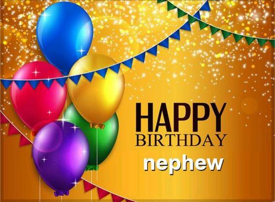 Happy Birthday Nephew! ☆♡ | Birthday | Pinterest ...