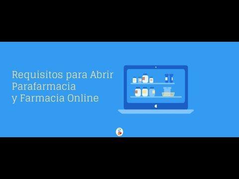 Requisitos Para Abrir Parafarmacia Y Farmacia Online Openinnova