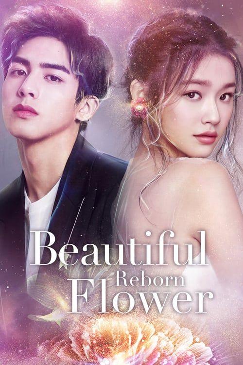 Beautiful Reborn Flower 2020 Beautiful Episode Online Flowers