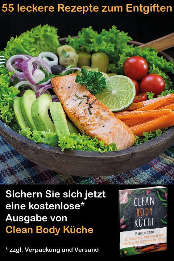 Sichern Sie Sich Jetzt Ihre Kostenlose Ausgabe Von Clean Body Kuche Sie Zahlen Nur Verpackung Und Versand 55 Leckere Rezepte Paleo Rezepte Gesunde Rezepte