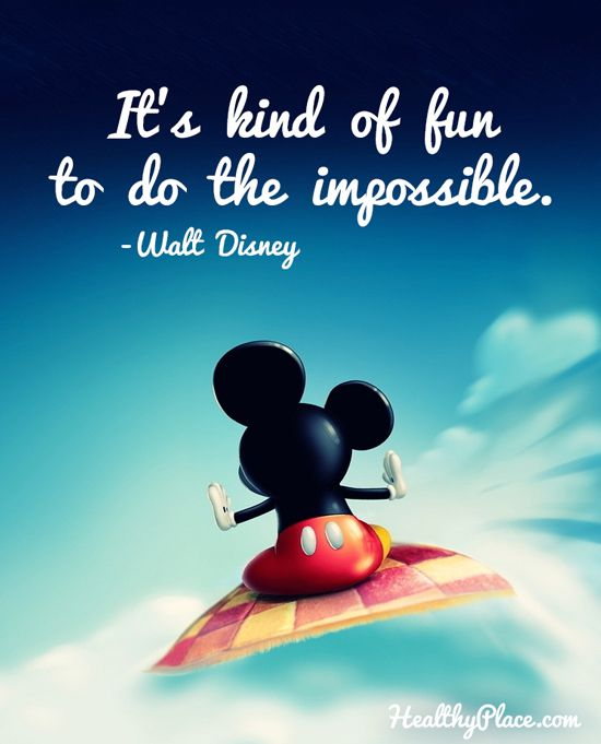 Disney Motivational Quotes Pinterest: Positive Quote: It's Kind Of Fun To Do The Impossible