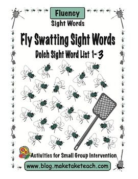 Absolutely fun freebie to practice sight words.  75 flies with the first 3 Dolch sight word lists.