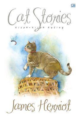 James Herriot: Cat Stories (Gramedia, 216 hal, Rp.35.000) - JOY May 2012