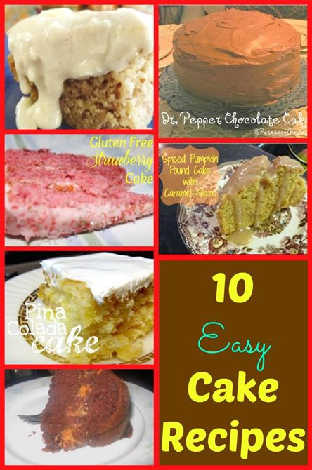 10 Easy Cake Recipes. Here is a roundup of 10 easy and scrumptious cake recipes! Cakes are great when you need something to take to a family or friendly gathering.