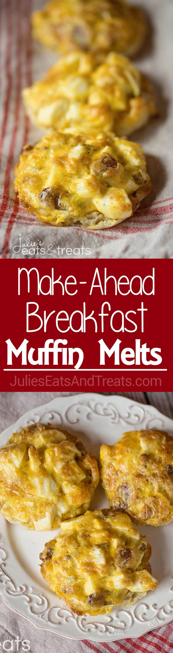 Make-Ahead Breakfast Muffin Melts ~ Melted Cheese, Warm Eggs and Bacon ...
