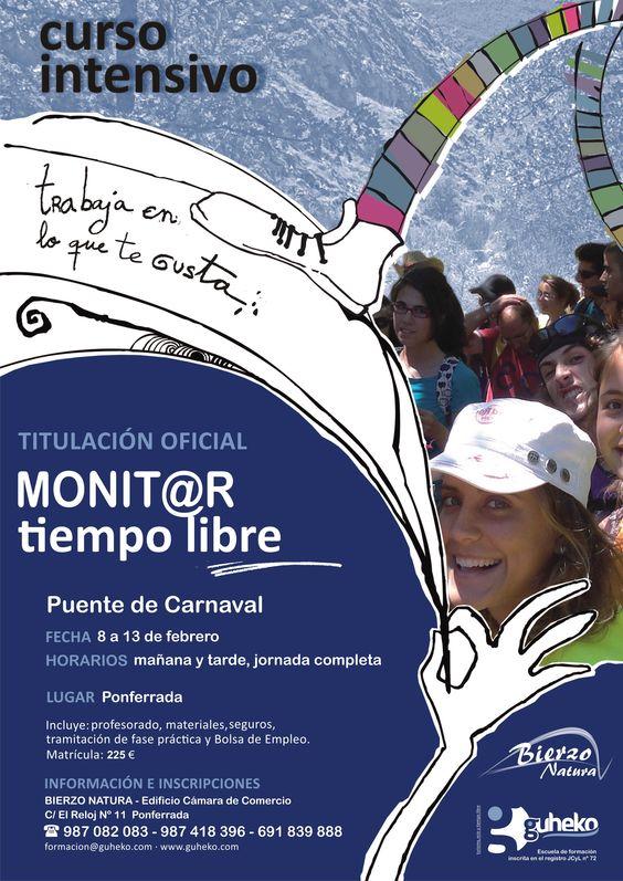 Y seguimos con cursos. En esta ocasión durante el puente de carnaval ofertamos el curso de Monitor de Tiempo Libre. Será impartido por Guheko y Bierzo Natura. Tenéis toda la información necesaria en el cartel y en http://www.bierzonatura.es/ ¡Trabaja en lo que te gusta!
