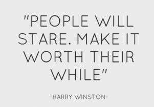 Wise words from Harry Winston.