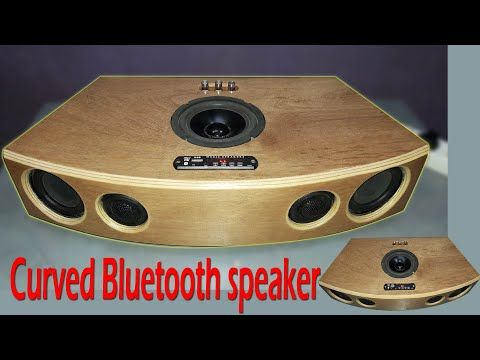Diy Bluetooth Speaker How To Make A Curved Bluetooth Speaker Youtube Diy Bluetooth Speaker Bluetooth Speakers Diy Diy Speakers