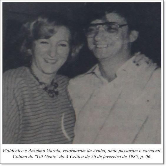 """Waldenice e Anselmo Garcia retornaram de Aruba, onde passaram o carnaval. Coluna Gil """"Gente"""" do A Crítica de 26 de fevereiro de 1985"""