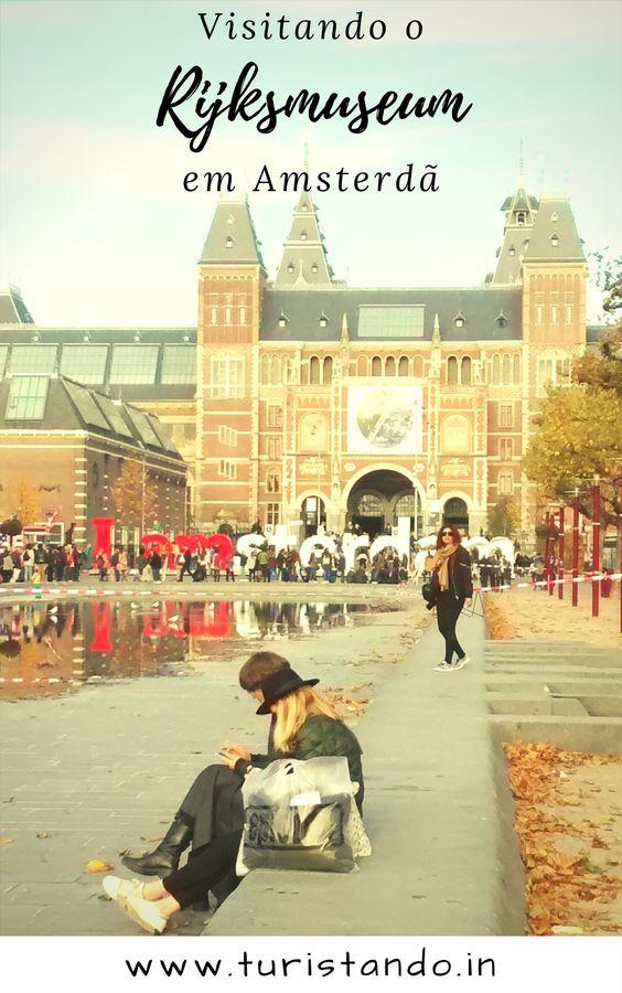 9cc900e69ea8957f6d19c4e4388d073d Rijksmuseum em Amsterdã