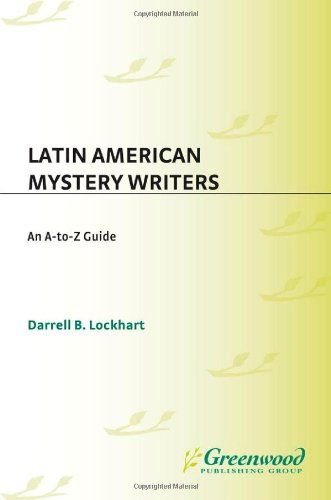 Latin American Mystery Writers: An A-to-Z Guide by Darrell B. Lockhart http://www.amazon.com/dp/0313305544/ref=cm_sw_r_pi_dp_ECwnub0HSAY50
