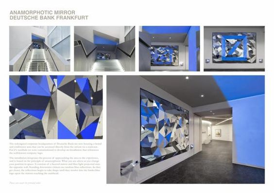 The Design & Branding titled ANAMORPHIC MIRROR was done by Art+com Berlin advertising agency for brand: Deutsche Bank in Germany. It was released in the Jun 2012.