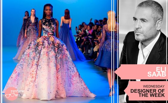The name #ElieSaab is now synonymous with #stunning #elegant gowns and dresses #DesigneroftheWeek #Reviewwalla
