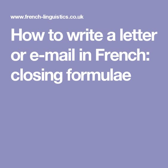 How to write a letter or e mail in french closing formulae how to write a letter or e mail in french closing formulae spiritdancerdesigns Gallery