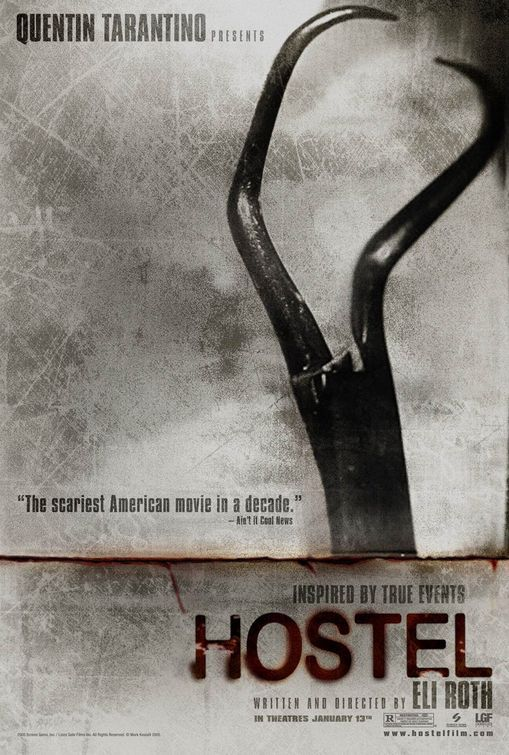 Hostel....this movie is what horror is all about. It made me flinch alot.