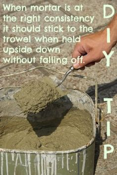 #DIY #TIP When mixing mortar, it's at the right consistency when it sticks to the trowel when held upside down.