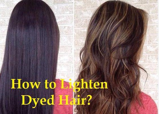 How To Lighten Dyed Hair Lighten Dyed Hair Lightening Dark