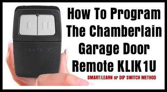 How To Program The Chamberlain Garage Door Remote Klik1u Garage Door Remote Chamberlain Garage Door Chamberlain Garage