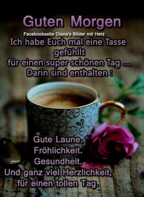 Guten Morgen Meine Lieben Freunde Sprüche Gutenmorgenbilder