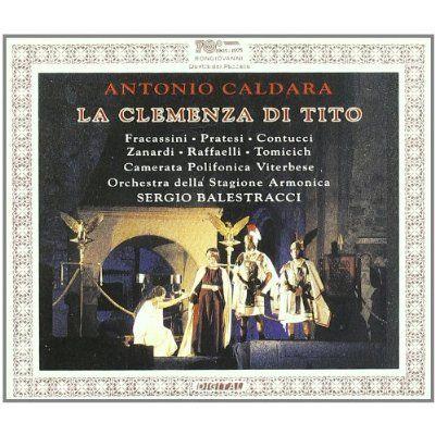 A. Caldara - La Clemenza Di Titio
