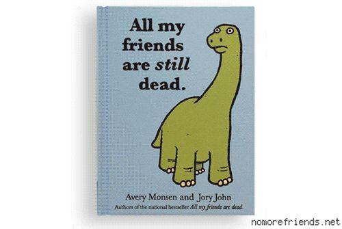 All My Friends Are Still Dead, Sequel Book to All My Friends Are Dead
