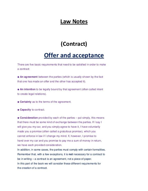 Law Notes (Contract) Offer and acceptance There are five basic - acceptance of offer