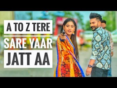 A To Z Tere Sare Yaar Jatt Aa 8 Parche Full Video Song Baani Sandhu Youtube Songs Youtube News Songs
