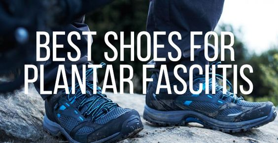 Best Shoes for Plantar Fasciitis 2015