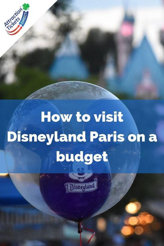 ATD How to visit Disneyland Paris on a budget