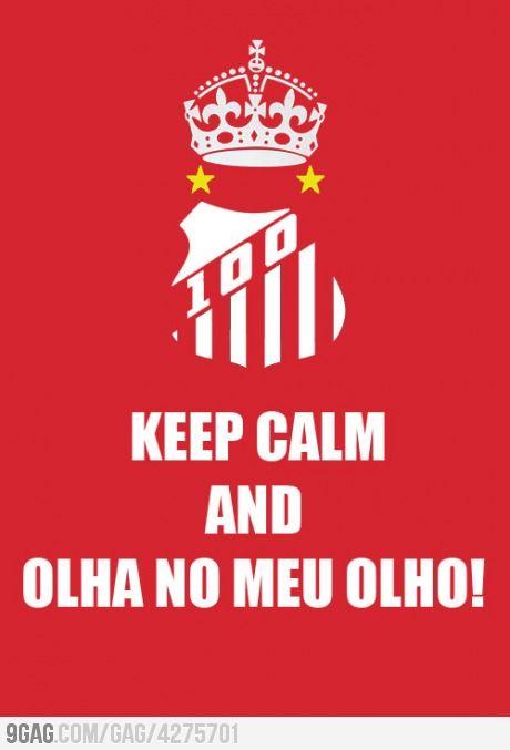 Keep Calm and Olha no Meu Olho!