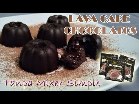 Cara Membuat Lava Cake Chocolatos Tanpa Mixer Simple Kukus Youtube Lava Resep Mixer