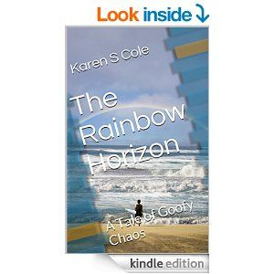 The Rainbow Horizon: A Tale of Goofy Chaos (Pacific Northwest Humor Book 1) - Kindle edition by Karen S Cole. Literature & Fiction Kindle eBooks @ Amazon.com.